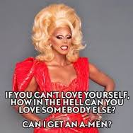 rupaul love yourself